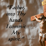 Last Sayings Of Jesus From The Cross Part 7