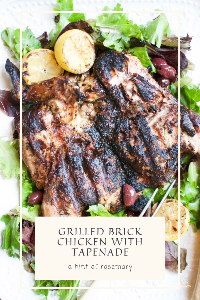 grilled brick chicken with tapenade