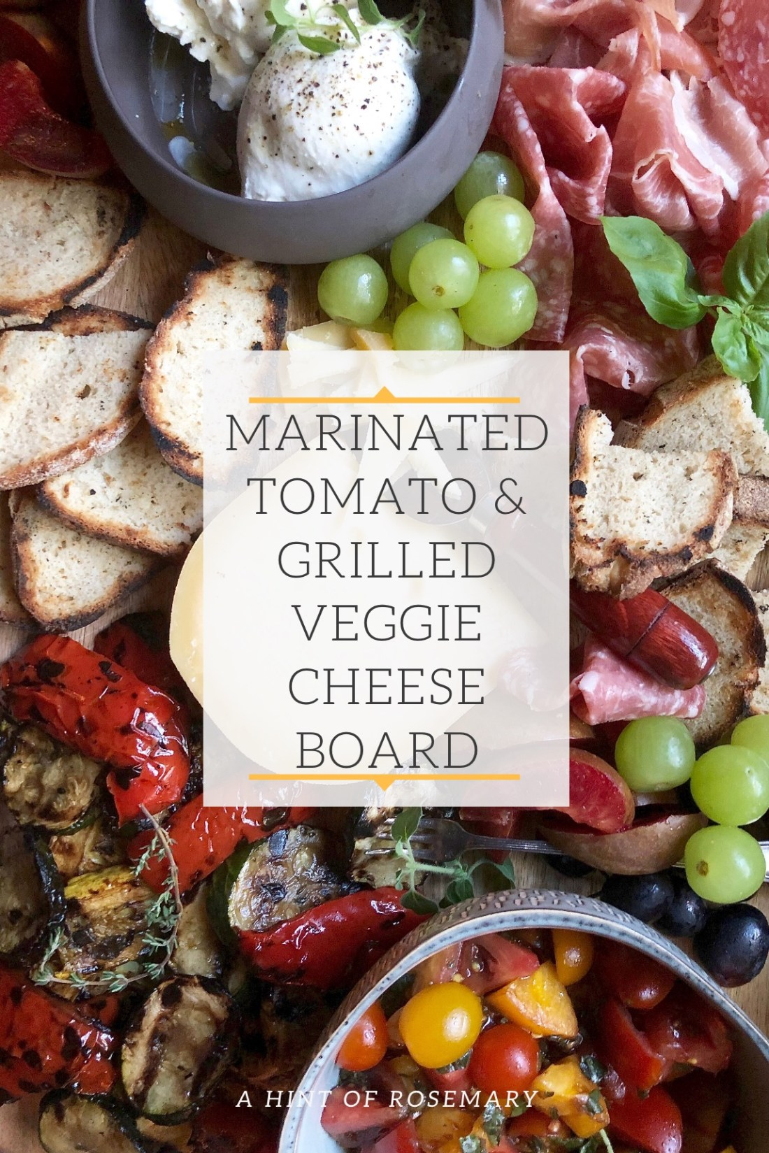 marinated tomato & grilled veggie cheese board