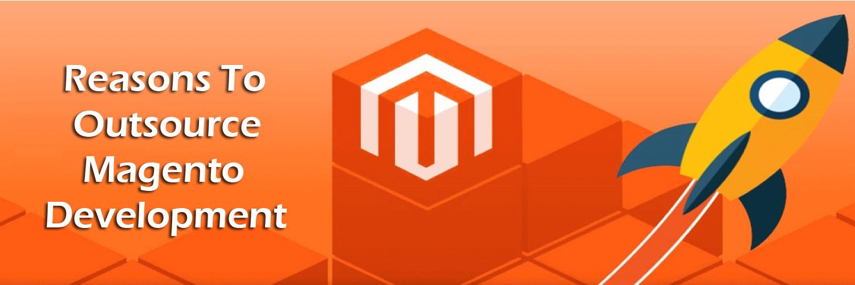 reasons to outsource magento development-ahomtech.com