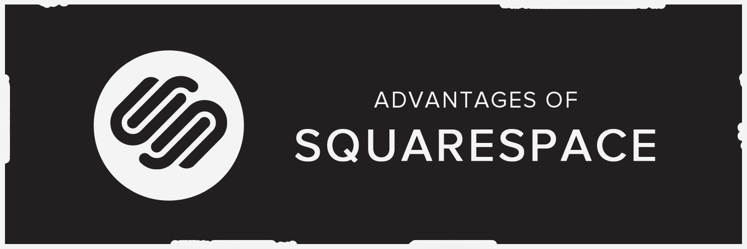 advantages of squarespace-ahomtech.com
