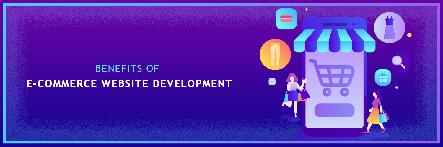 benefits of e-commerce website development-ahomtech.com