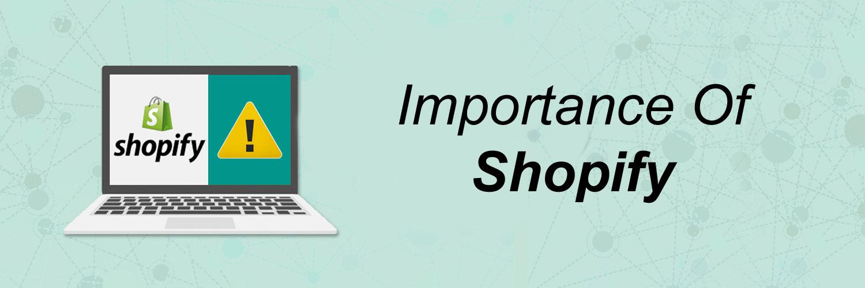 Importance of Shopify-ahomtech.com