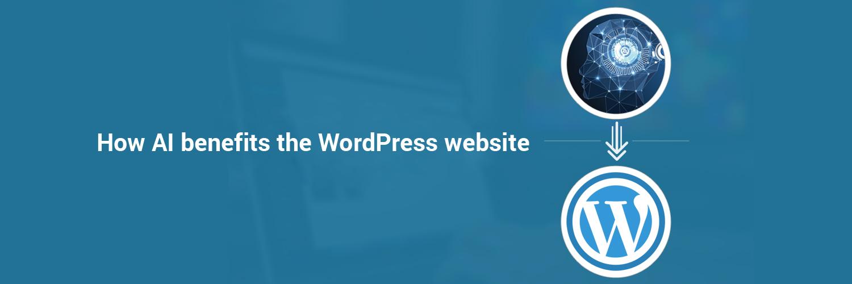 How AI benefits the wordpress website-ahomtech.com