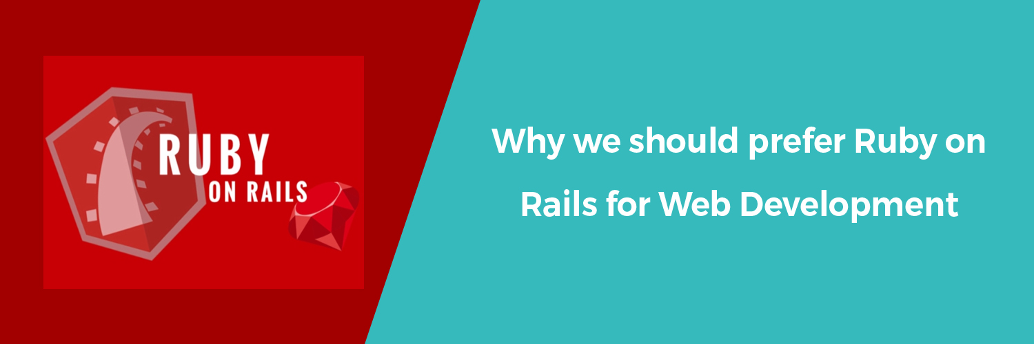 why we should prefer Ruby on rails-ahomtech.com
