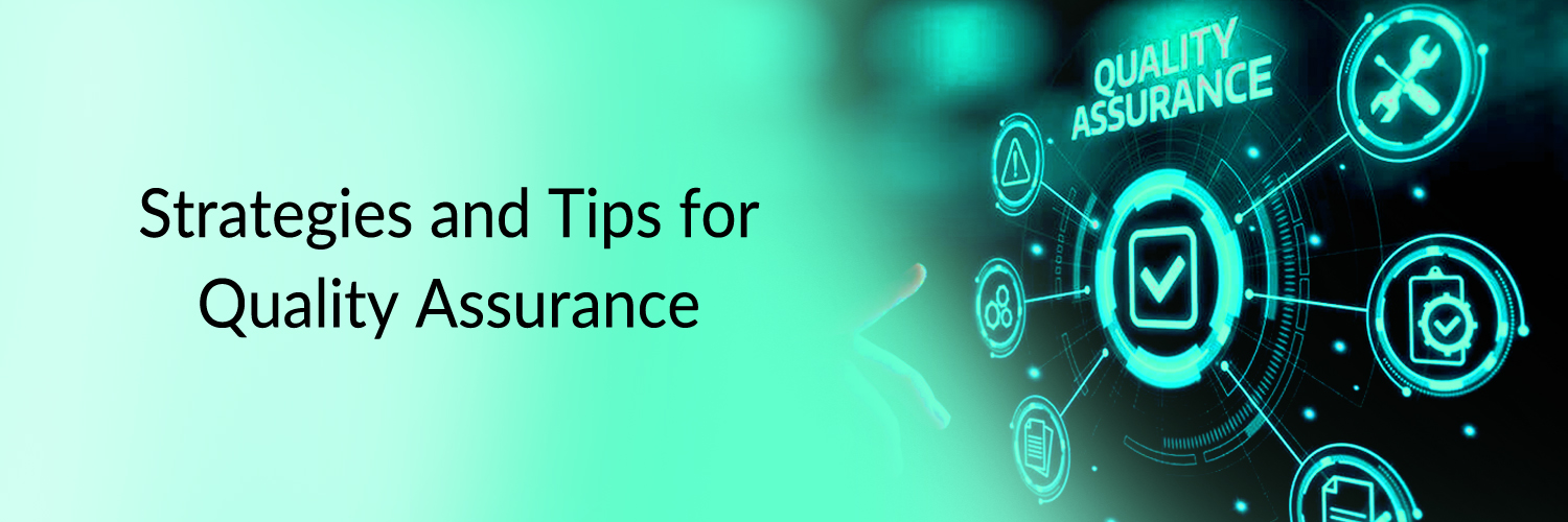 strategies and tips for quality assurance-ahomtech.com