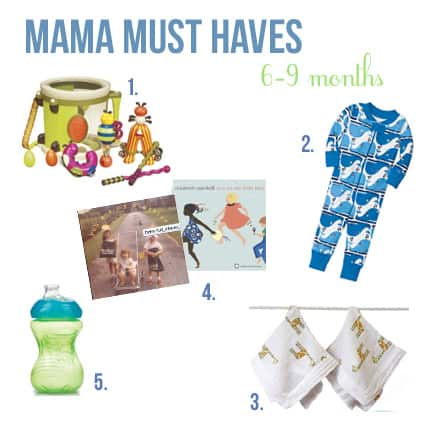 mama_must_haves_6-9 months