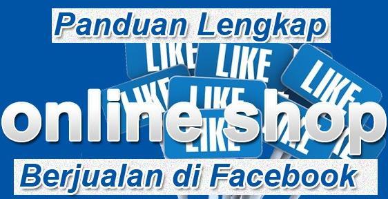 panduan berjualan facebook