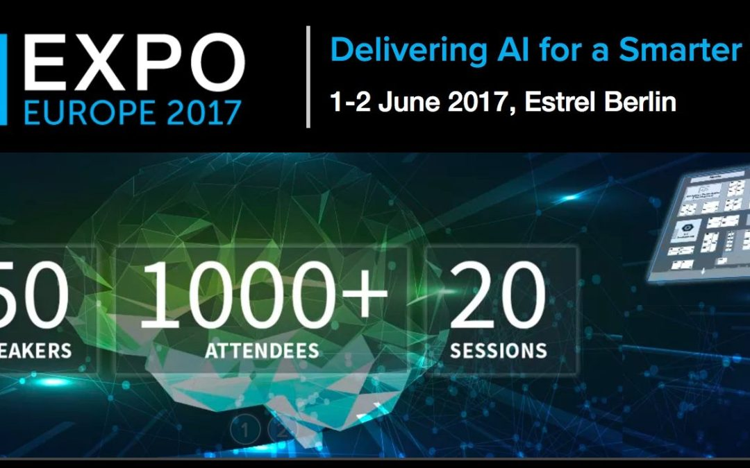 Meet @ AI-Expo Europe 2017, my presentation on June 1st
