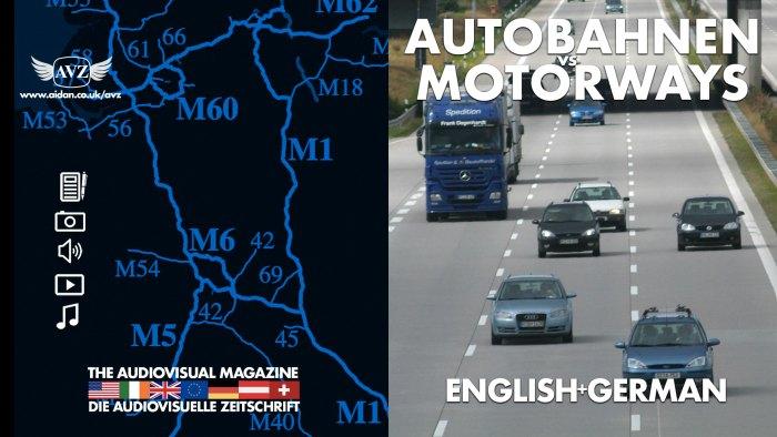 Autobahnen vs Motorways