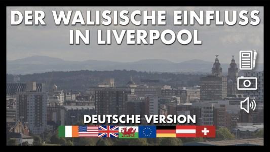 Der walisische Einfluss in Liverpool