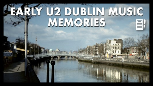 Early U2 Dublin music memories