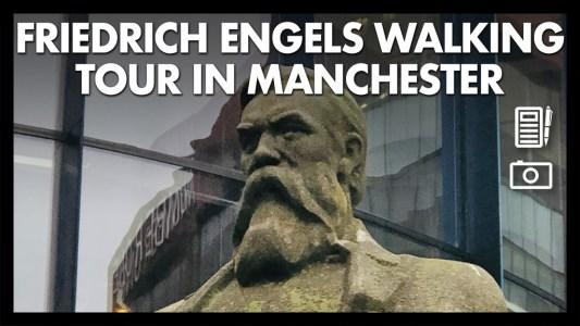 Friedrich Engels walking tour Manchester