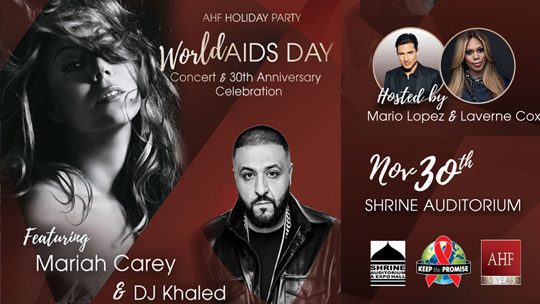 Mariah Carey, DJ Khaled to Perform Live at Free World AIDS Day Concert & AHF 30th Anniversary Celebration in LA