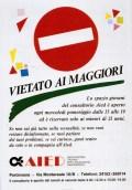 Vietato ai maggiori. Pordenone, maggio 1986.