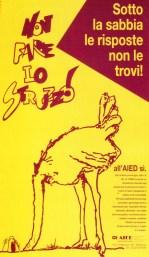 Non fare o struzzo. Brescia, ottobre 1991.