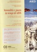Sessualità e paura in tempi di AIDS. Verona, 6-7-8 dicembre 1996.