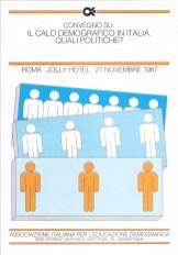 Il calo demografico in Italia. Quali politiche? Roma, 21 novembre 1987