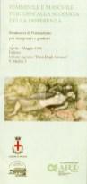 Femminile e maschile-Percorsi alla scoperta della differenza. Padova, aprile-maggio 1996.