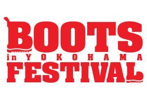 boots festival in YOKOHAMA