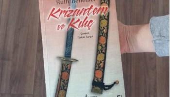 Ruth Benedict - Krizantem ve Kılıç (TAD)