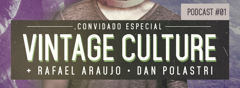 vintage culture podcast