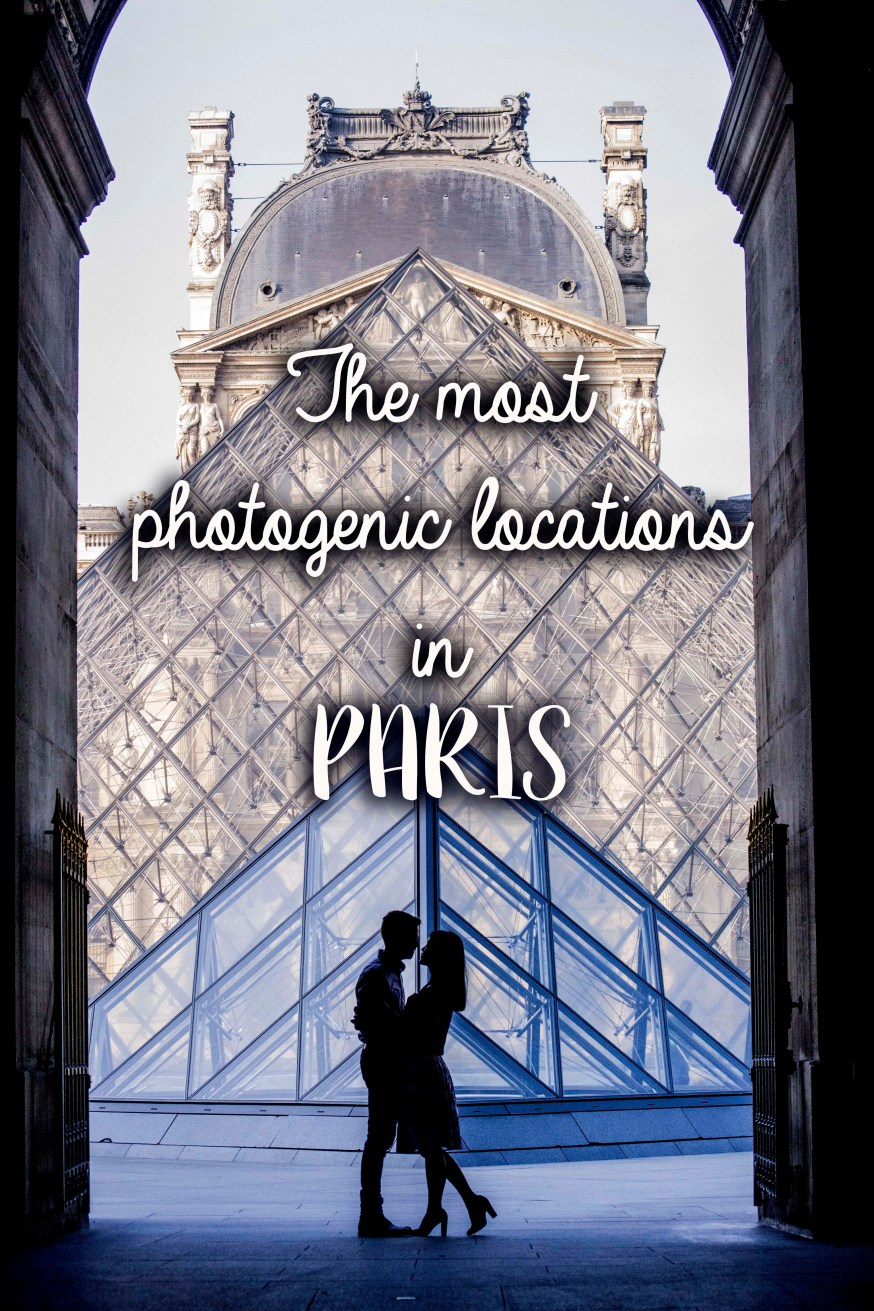 The most photogenic locations in Paris  • Ainsley about the
