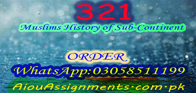 321 Muslims History of Sub-Continent FA Spring 2019