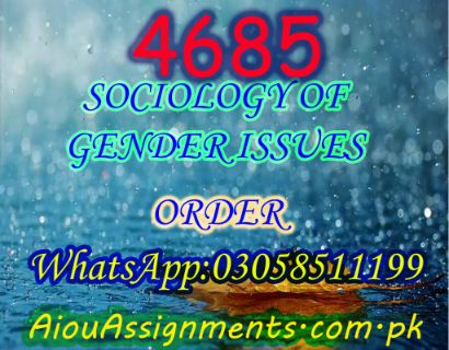 4685 SOCIOLOGY OF GENDER ISSUES MSc Sociology Spring 2019