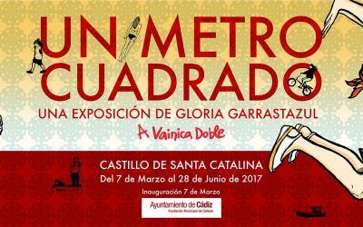 Exposición de Gloria Garrastazul Antúnez en el Castillo de Santa Catalina