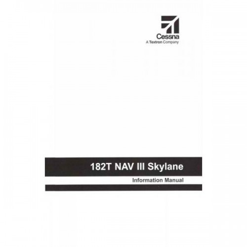 Cessna 182T NAV III Skylane Information Manual 2004 2005