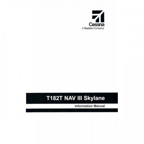 Cessna T182T NAV III Skylane TC Information Manual 2004 2005