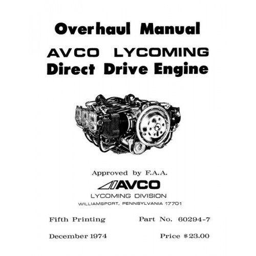 Lycoming 60294-7-9 Direct Drive Engine Repair Overhaul Manual