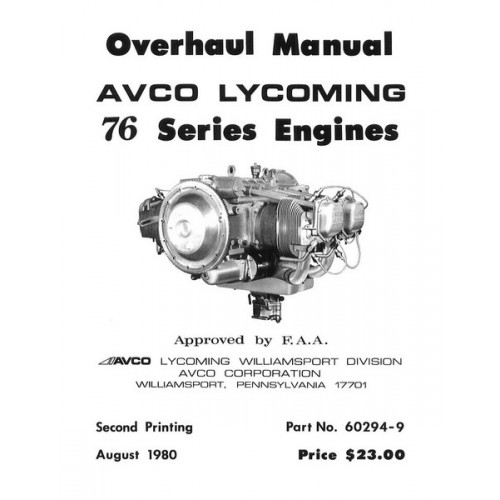 Lycoming 76 Series Engines 60294-9-2 Repair Overhaul Manual