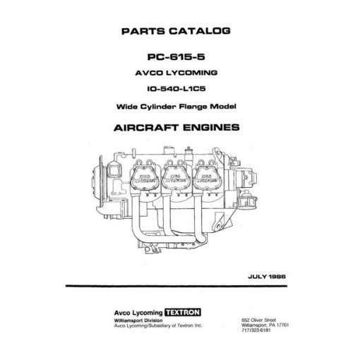 Lycoming IO-540-L1C5 WCFC Model PC-615-5 Parts Catalog 1986