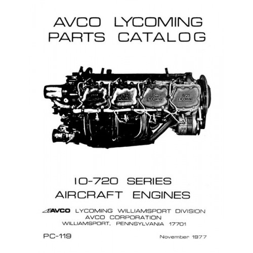 Lycoming IO-720 Series Aircraft Engines PC-119 Parts Manual