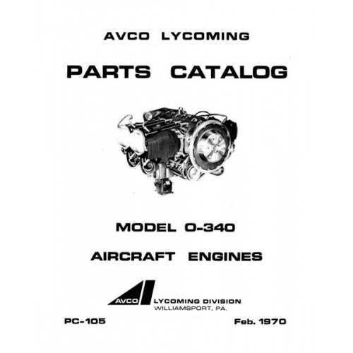 Lycoming O-340 Aircraft Engines PC-105 Parts Manual 1970