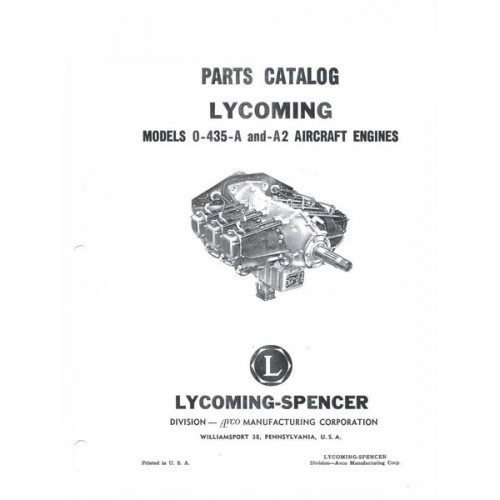 Lycoming O-435-A and O-435-A2 Aircraft Engines Parts Manual