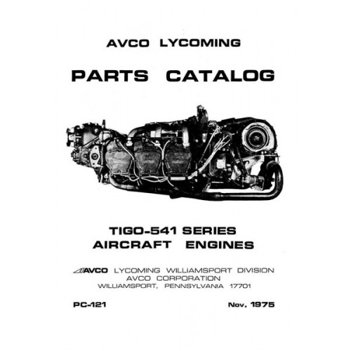 Lycoming TIGO-541 Series Aircraft Engines PC-121 Parts Manual