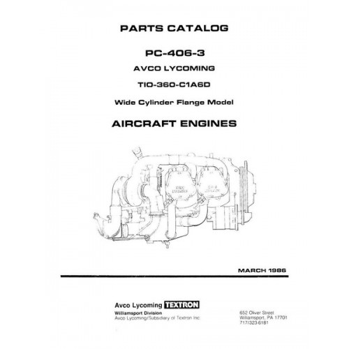 Lycoming TIO-360-C1A6D WCF Model PC-406-3 Parts Catalog 1986