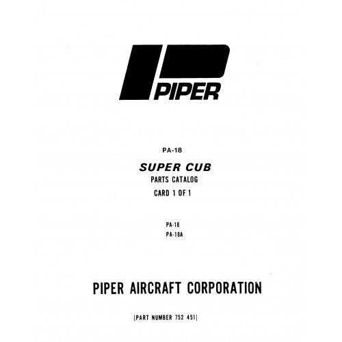 Piper Super Cub PA-18 and PA-18A 752-451 Parts Manual 1975