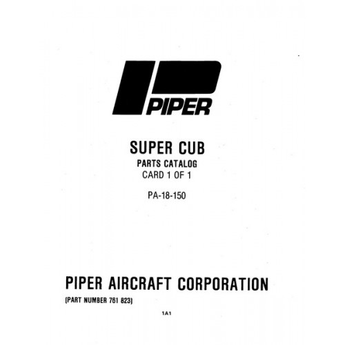 Piper Super Cub PA-18-150 761-823 Parts Catalog 1988