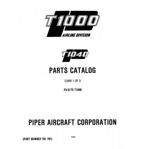 Piper T1040 PA-31T3 761-761 Parts Catalog 1982 thru 1984