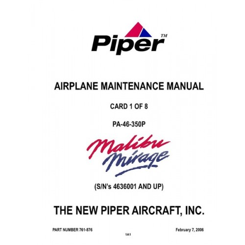 Piper Malibu Mirage PA-46-350P 761-876 Airplane Service