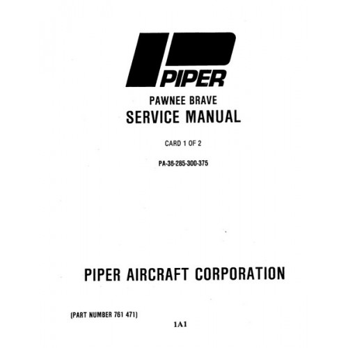 Piper Pawnee Brave PA-36 761-471 Shop Service Manual 1973