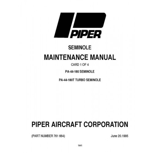 Piper Seminole PA-44-180 761-664 Service Maintenance