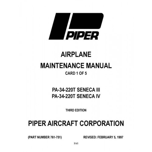 Piper Seneca III and IV PA-34-220T 761-751 Service