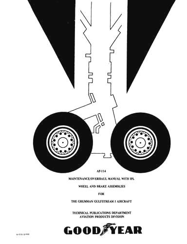 Goodyear AP-114 Wheel, Brake Assemblies Maintenance