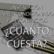 Precio instalación aire acondicionado por conductos