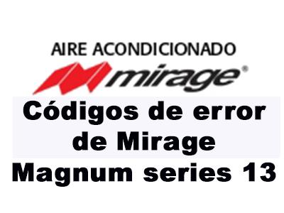 Códigos de error de Mirage Magnum series 13